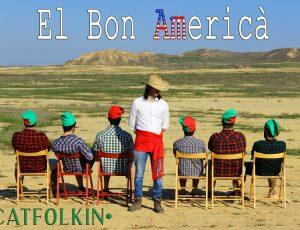 El Bon Americà – Videoclip